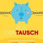 """Theater Zink: """"Aus der Tausch"""" (2014) – Poster"""