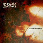 Megalmodas (2011) - Shatterd Lands - Cover